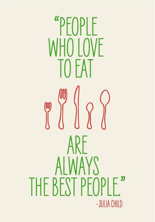 Julia Child Quotes Friendship Pinterest Food Quotes Foods And Beauteous Quotes About Food And Friendship