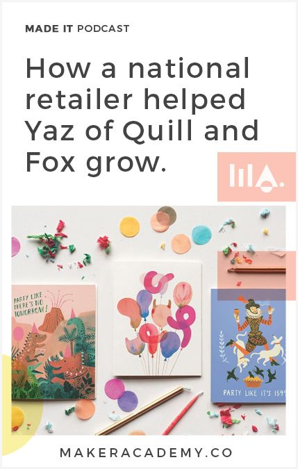 We speak with Yas from Quill and Fox about how she has grown her business through partnerships with Anthropologie and finding her own unique voice.