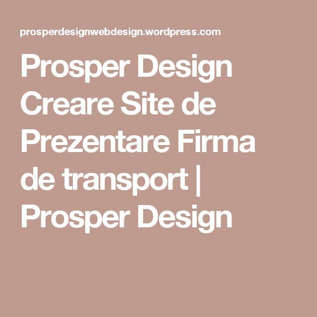 Prosper Design Creare Site de Prezentare Firma de transport | Prosper Design