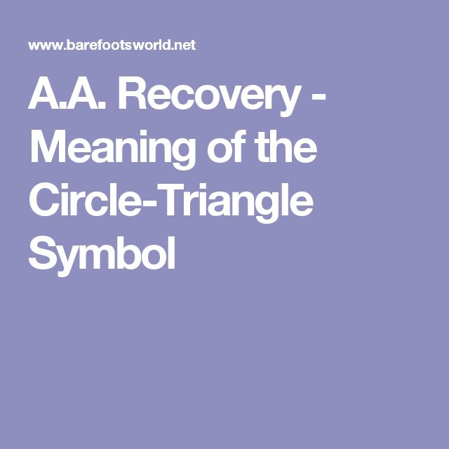 A.A. Recovery - Meaning of the Circle-Triangle Symbol