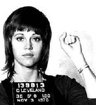 Jane Fonda (For her outspoken political views, the Klute haircut, and legwarmers)