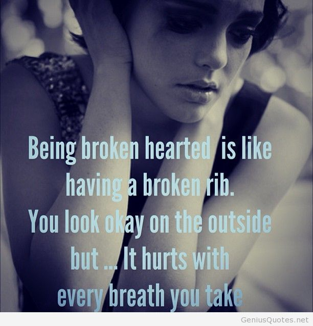Being broken heart quote with photo