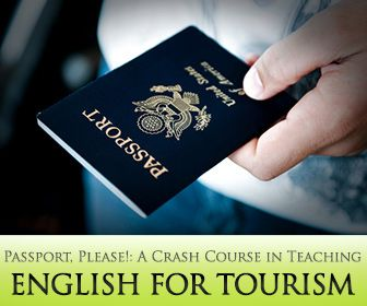 Passport, Please!: A Crash Course in Teaching English for Tourism