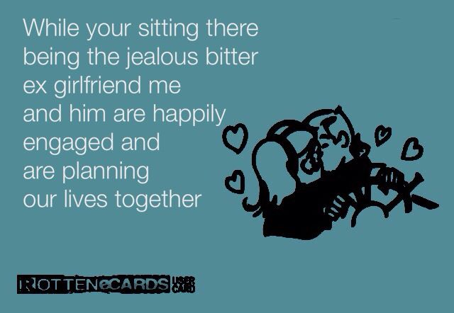 Signs His Ex Is Jealous Of You