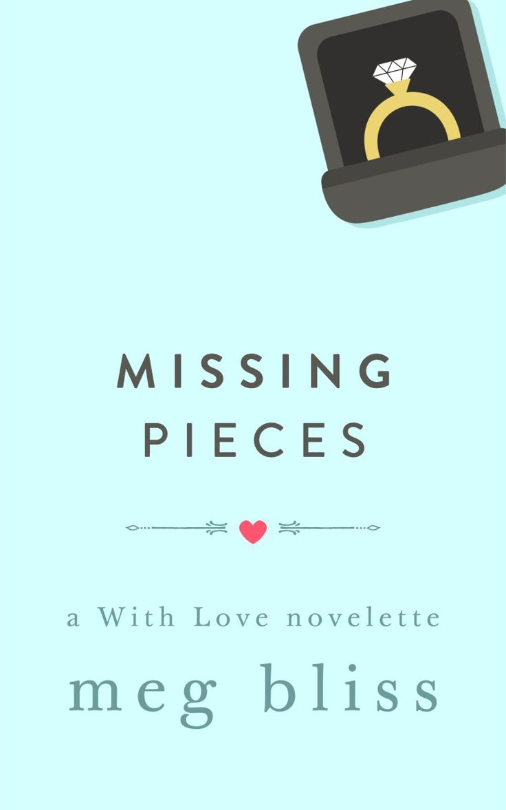 Missing Pieces: a With Love novelette by Meg Bliss >> indie books, contemporary fiction, contemporary romance, women's fiction, must-read books, chick lit, beach reads, summer reads, indie publishing, To Lennon With Love
