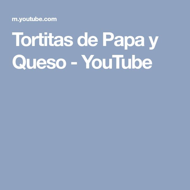 Tortitas de Papa y Queso - YouTube