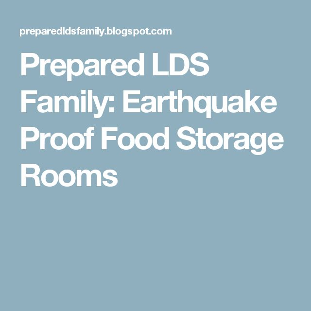 The 25 best lds food storage ideas on pinterest food storage prepared lds family earthquake proof food storage rooms forumfinder Choice Image