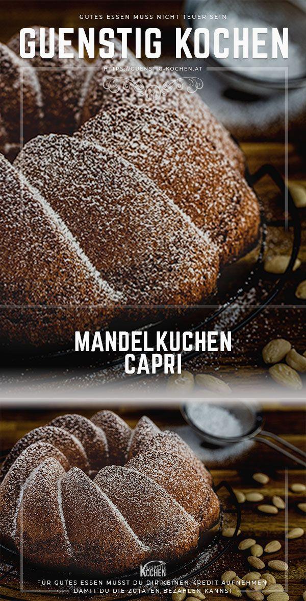 Mandelkuchen Capri Rezept Mandelkuchen Kuchen Und Torten Rezepte Lebensmittel Essen