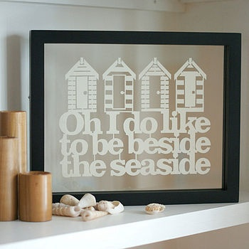 Oh I do like to be beside the seaside paper cut