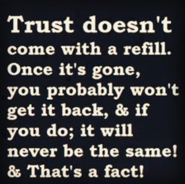 things should find someone doesnt trust