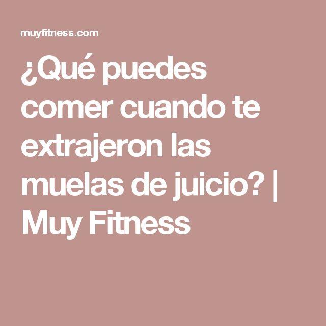 ¿Qué puedes comer cuando te extrajeron las muelas de juicio? | Muy Fitness