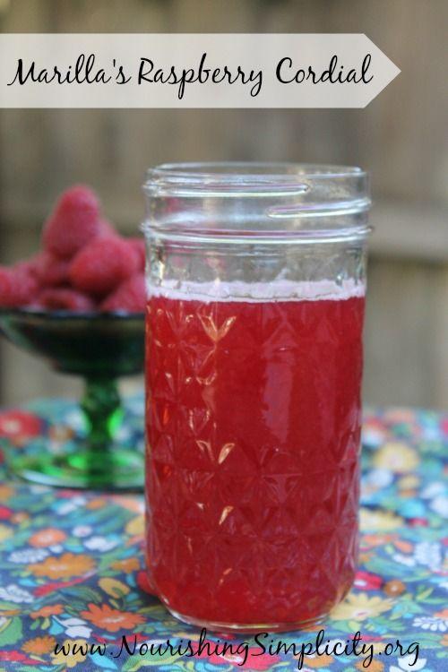 Marilla's Raspberry Cordial - Nourishing Simplicity