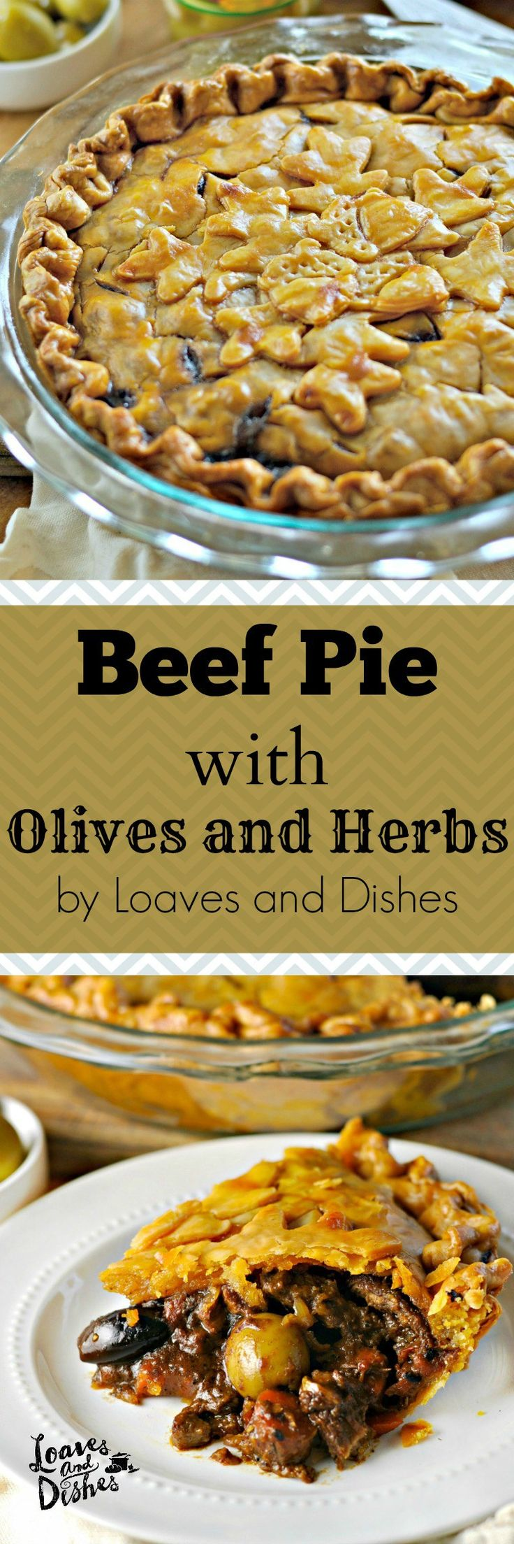Beef Pie with Olives & Herbs — What is better than snuggling up with a piping hot plate of beef pie on a cold day? This, my friend, is a recipe you can lose yourself in. I suggest this for a cold Sunday afternoon while everyone is vegging out in the living room!