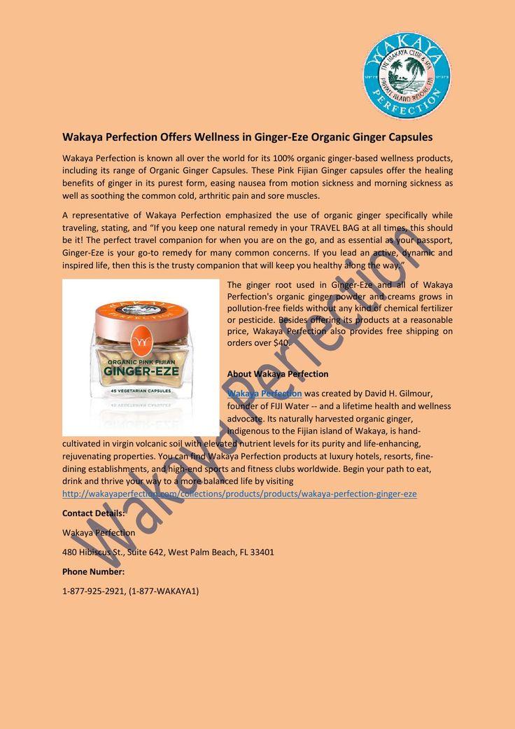 Wakaya Perfection Offers Wellness in Ginger-Eze Organic Ginger Capsules