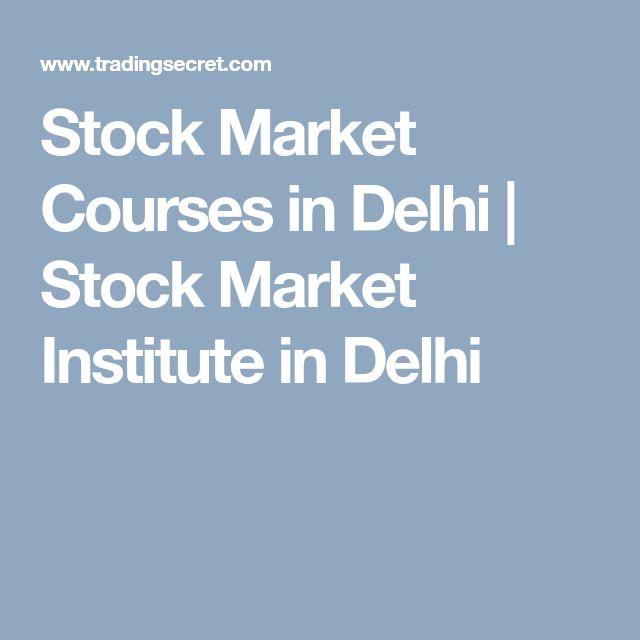Stock Market Courses in Delhi | Stock Market Institute in Delhi