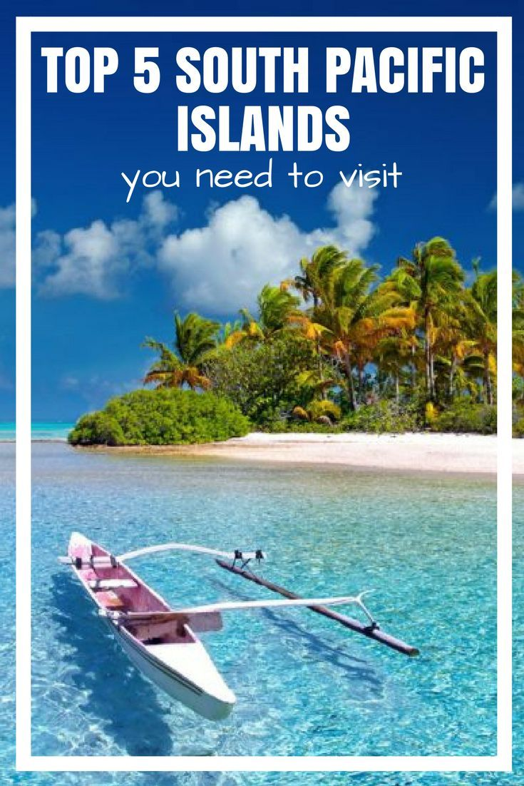 5 best south pacific islands to add to your nz trip | travel