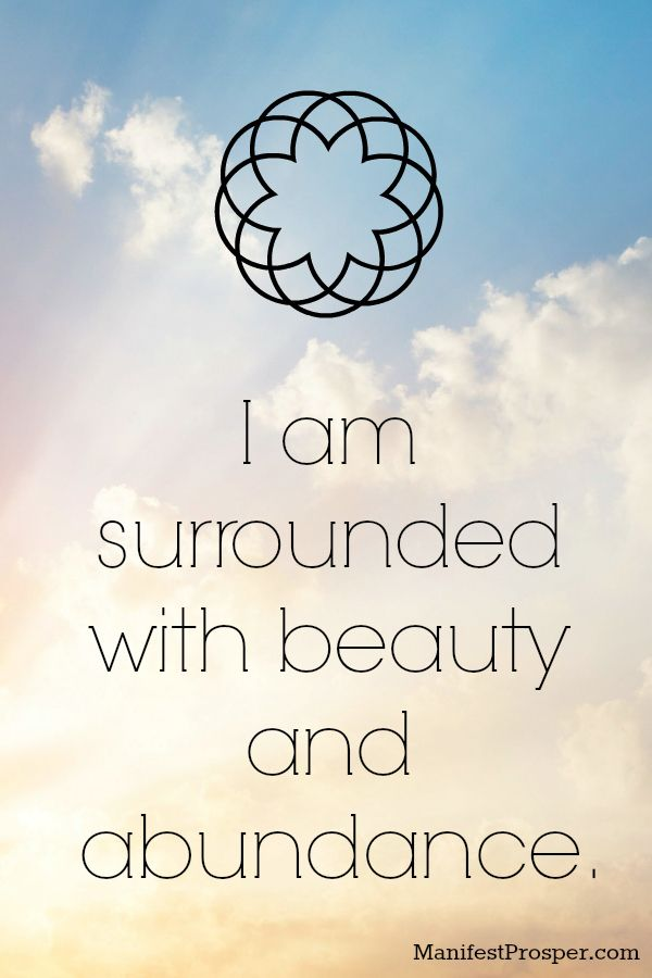 Beauty and Abundance Affirmation from ManifestProsper.com