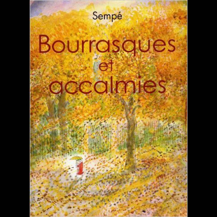 """""""Bourrasques et accalmies"""" de Sempé"""