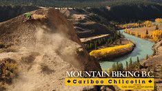 Rad Rides Eats & More - The Vital MTB Guide to BC's Cariboo Chilcotin Coast - Mountain Bikes For Sale