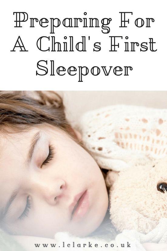 Preparing for a child's first sleepover   #child #kid #firstsleepoever     www.lclarke.co.uk