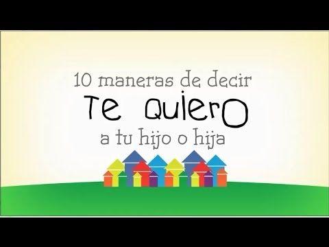 AYUDA PARA MAESTROS: 10 maneras de decir te quiero a tus hijos o alumno...