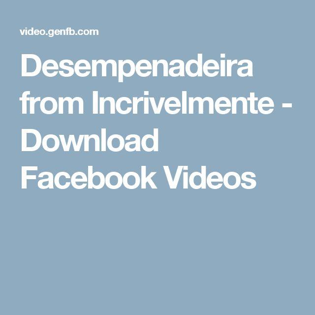 Desempenadeira from Incrivelmente - Download Facebook Videos