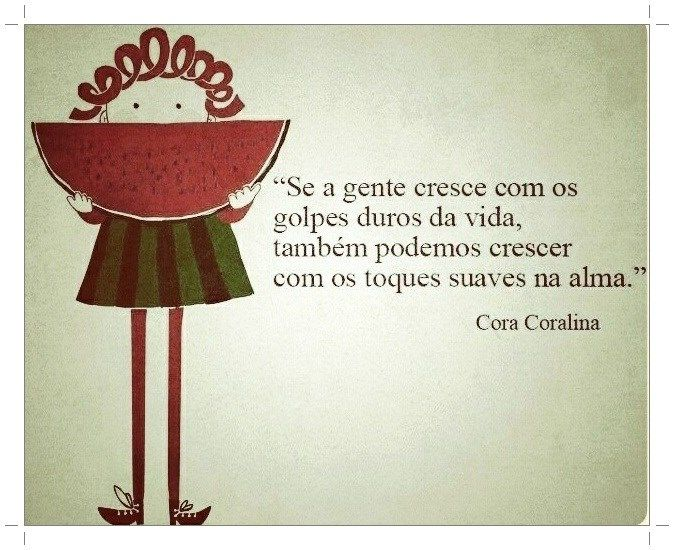 Favoritos 26 best Cora Coralina images on Pinterest | Writers, Feelings and  FP36
