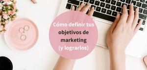 Cómo definir objetivos de marketing y cumplirlos vía @luciajvida http://blgs.co/NF2nNe