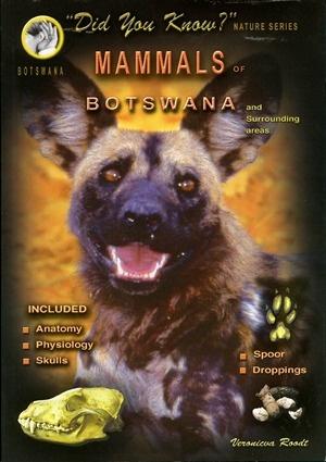 Mammals of Botswana & Surrounding Areas