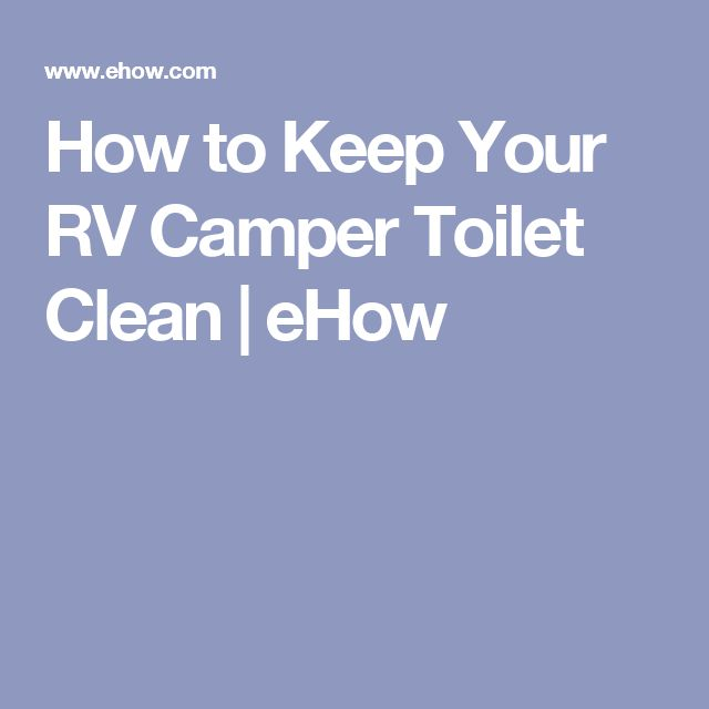 How to keep your rv camper toilet clean more toilets for How to keep a toilet clean