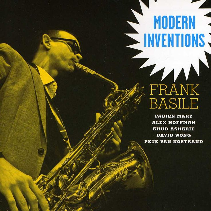 Frank Basile - Modern Inventions