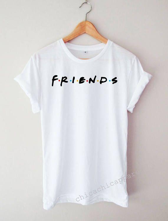 7684ec89d Friend Shirt Funny Cool Word Text Tumblr Hipster T-shirt | Friends Fans |  Rachel Green | Monica Geller-Bing | Phoebe Buffay | Ross Geller | Chander  Bing ...