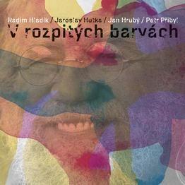 Jaroslav Hutka V ROZPITÝCH BARVÁCH http://sowa.quicksnake.cz/Jaroslav-Hutka/V-ROZPITYCH-BARVACH-kveten-2017 Vážení přátelé, radostný dárek k sedmdesátinám mi vydalo vydavatelství Galén CD + vinilová deska