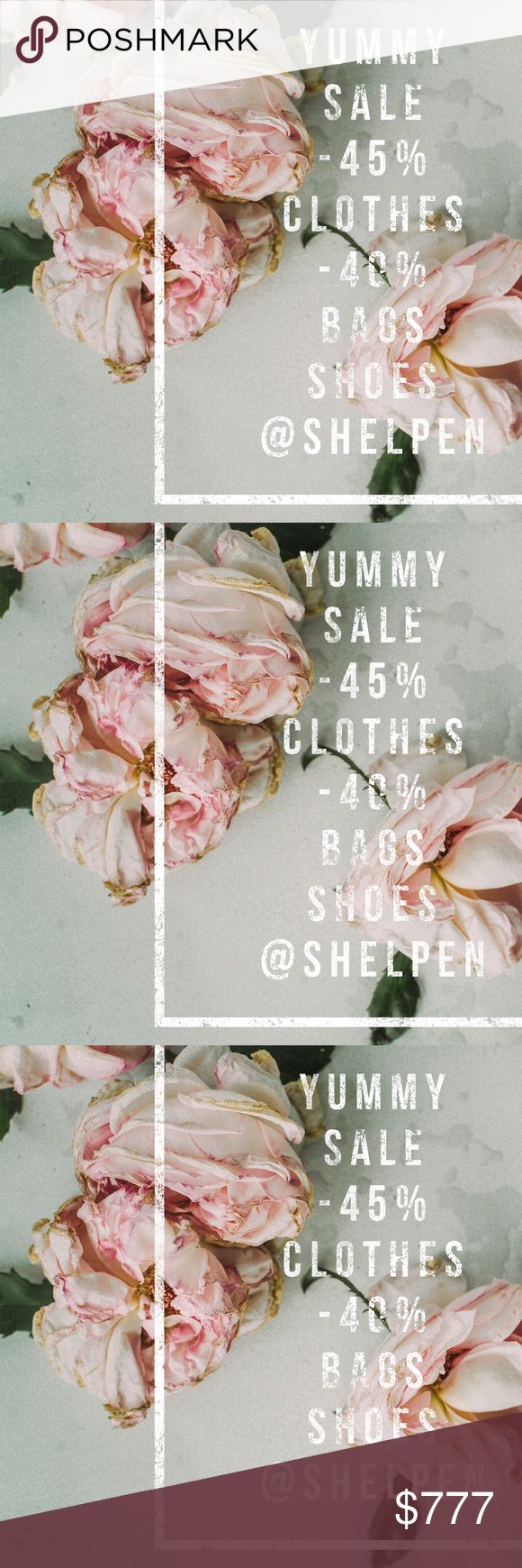 🌸🌺🥀Yummy sale. -45% clothing. -40% shoes/bags. 🌸🌺🥀YUMMY SALE..  45% Off Clothes.40% Shoes.40% Purses ~~LIMITED TIME. Discount will not apply to $5, $3 or Free items.  ~~Please look at all photos and read descriptions carefully before you purchase.  ~~Items may not be returned.  ~~Reposh.   ~~Press like on any item to learn about future price breaks.  <<<< I will have to create your listing.>>> ~~Some items may receive shipping discounts. ~~No trades. No PayPal. No lowball offers…