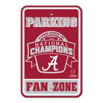 "Alabama Crimson Tide 12"" x 18"" College Football Playoff 2015 National Champions Parking Sign"