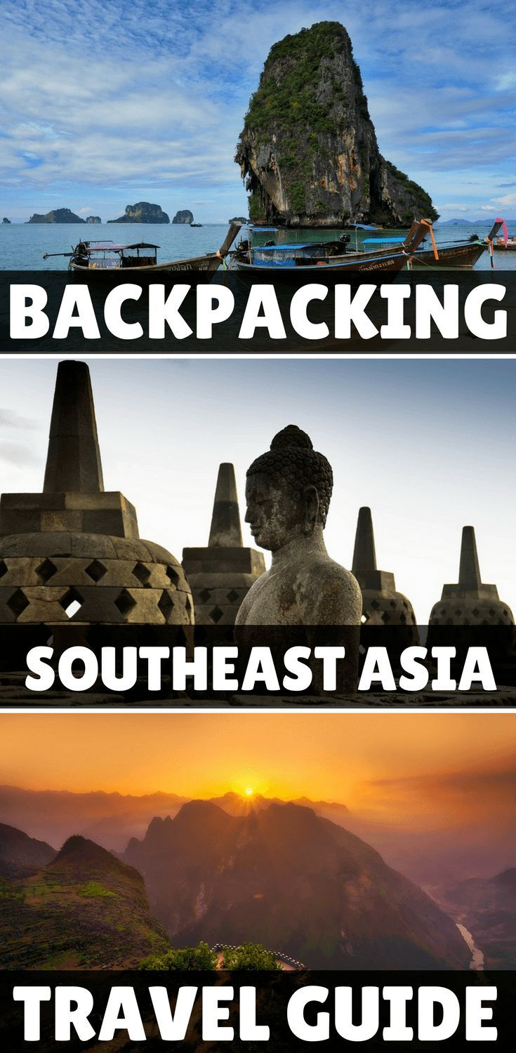 backpacking southeast asia march 2019: itineraries, travel tips