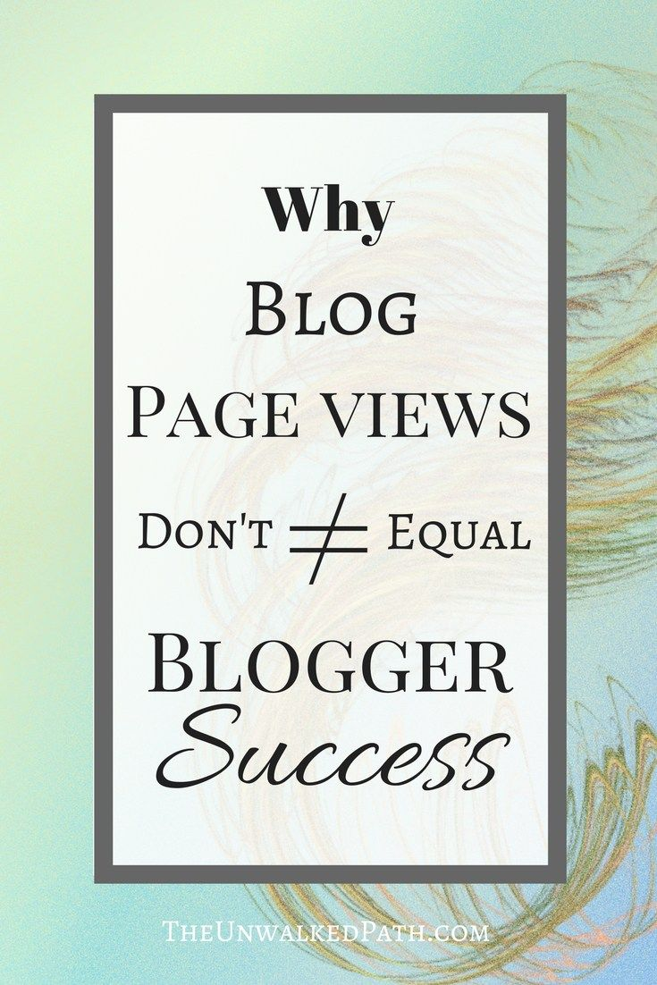 Why Blog page views don't equal blogger success