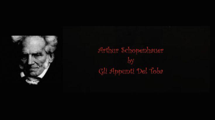 Arthur Schopenhauer: tutto è volontà by Gli Appunti Del Toba