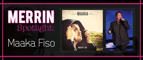 SPOTLIGHT #3: Maaka Fiso #Merrinaised #Maaka