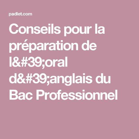 Conseils pour la préparation de l'oral d'anglais du Bac Professionnel