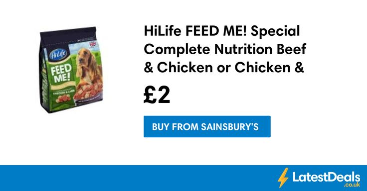 HiLife FEED ME! Special Complete Nutrition Beef & Chicken or Chicken & Lamb, £2 at Sainsbury's