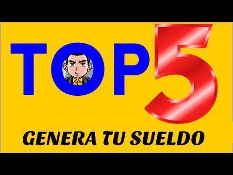 Top 5 Mejores Páginas Para Ganar Dinero | Ganar Dinero Por Internet | Co...