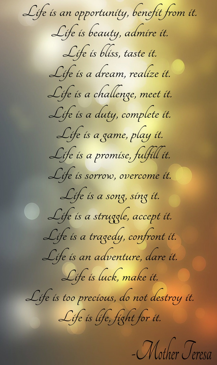 "Life is... Quote by Mother Teresa set on a ""bokeh"" background"