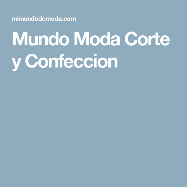 Mundo Moda Corte y Confeccion