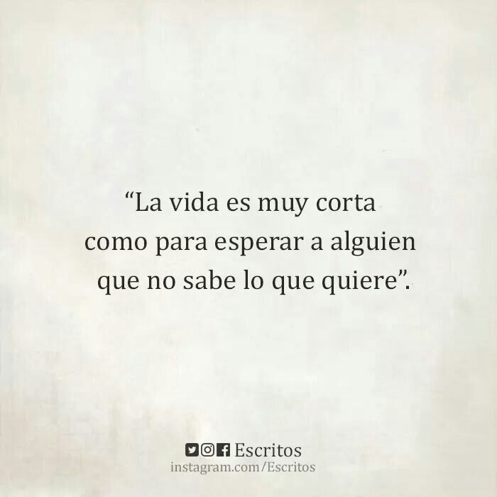 17 Best Images About Frases On Pinterest No Se Te Amo And Antigua