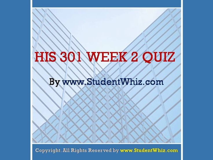 Find University of Phoenix Course HIS 301 Week 2 Quiz at http://www.StudentWhiz.com/ To Download Complete Tutorial Click on Link Below : http://goo.gl/vzINuA