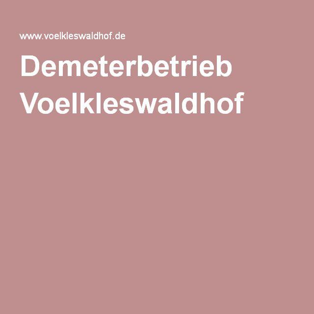Demeterbetrieb Voelkleswaldhof