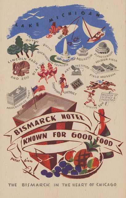 Bismarck Hotel - Chicago, Illinois by The Pie Shops Collection, via Flickr