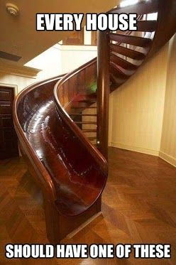 Every house should have one of these staircase on one side and slide on the other.  So much fun!!!