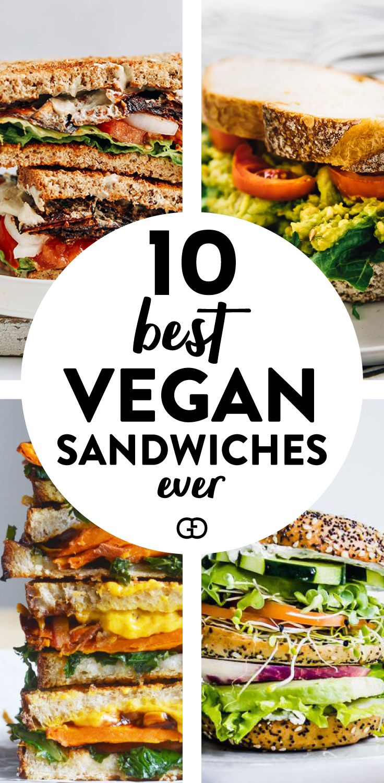 10 Best Vegan Sandwiches Ever Vegan Lunch Recipes Vegan Sandwich Vegetarian Recipes Healthy